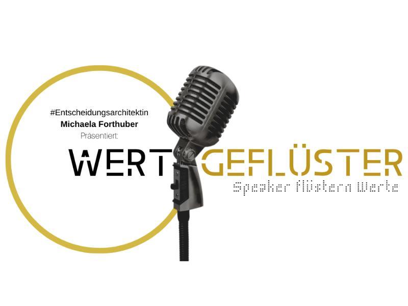 """Wertgeflüster, wenn's laut wird """"3 Werte von 3 Speakern, die sie und die Welt verändern"""