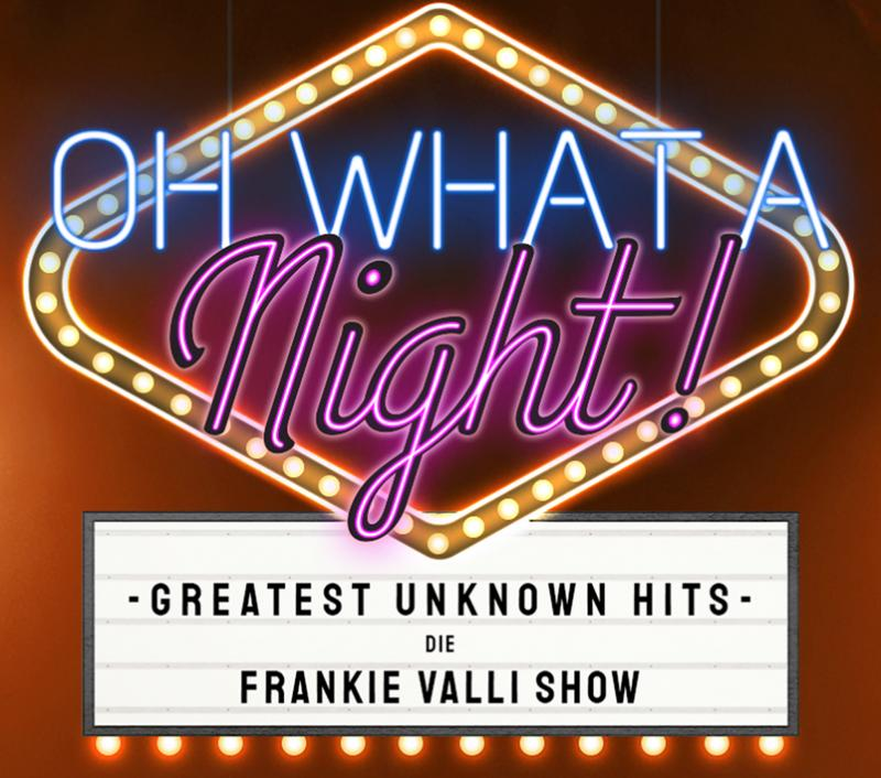 Bar jeder Vernunft: Oh What A Night! - Greatest Unknown Hits