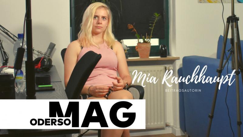 Beitragsautorin - Mia Rauchhaupt vom ODERSO. MAGAZIN