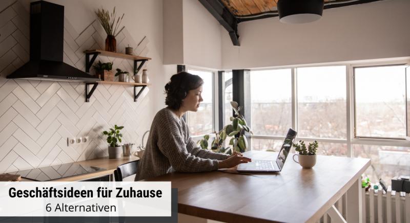 Geschäftsideen für Zuhause - 6 Tipps von branchbob